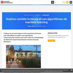 Sophos rachète Invincea et ses algorithmes de machine learning