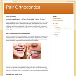 Invisalign vs Braces – Which One is the Faster Option?