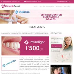 Provider of Invisalign in London and Clear Invisible Braces