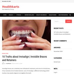 Invisible Braces and Retainers