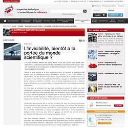 L'invisibilité, bientôt à la portée du monde scientifique ?