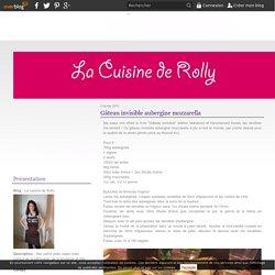 Gâteau invisible aubergine mozzarella - La cuisine de Rolly