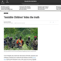 'Invisible Children' hides the truth