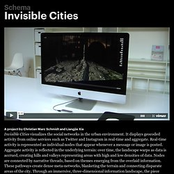 Invisible Cities, a project by Christian Marc Schmidt & Liangjie Xia