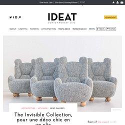 The Invisible Collection, pour une déco chic en un clic - 14/04/17