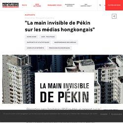 """""""La main invisible de Pékin sur les médias hongkongais"""""""