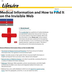 Use the Invisible Web to Find Medical Information