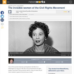 The invisible women of the Civil Rights Movement