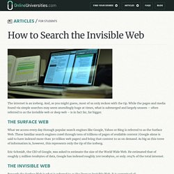 How to Search the Invisible Web - OnlineUniversities.com