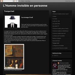 L'Homme invisible en personne: Trompe-l'oeil