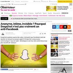 Anonyme, intime, invisible ? Pourquoi Snapchat n'est pas vraiment un anti-Facebook - 30 juin 2014