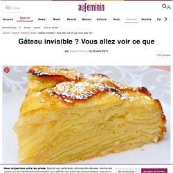 Gâteau invisible : recette du gâteau invisible aux pommes et variantes