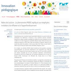 Notes de Lecture : Le phénomène MOOC expliqué aux néophytes : invitation à la réflexion et à l'approfondissement