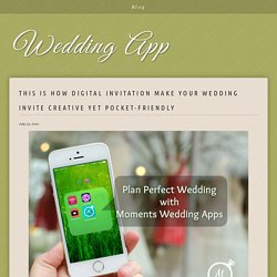 Make Your Wedding Digitalised With Best Wedding Apps