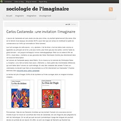 Carlos Castaneda: une invitation à l'imaginaire