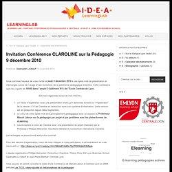Invitation Conférence CLAROLINE sur la Pédagogie 9 décembre 2010