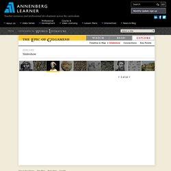 Slideshow / The Epic of Gilgamesh / Invitation to World Literature
