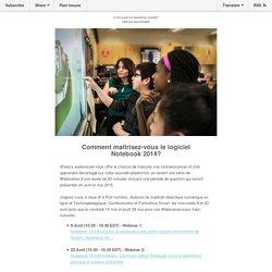 Invitation à un Webinaire:Comment maitrisez-vous le logiciel Smart Notebook 2014?
