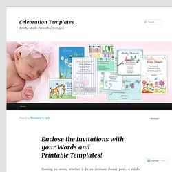 Enclose the Invitations with your Words and Printable Templates!