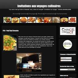 Invitations aux voyages culinaires: P24 - Pad Thaï Crevette