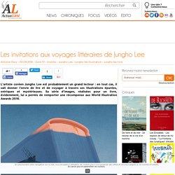 Les invitations aux voyages littéraires de Jungho Lee