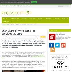 Star Wars s'invite dans les services Google