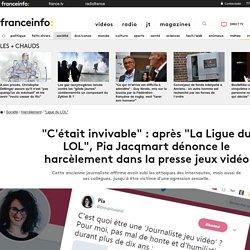 """""""C'était invivable"""" : après """"La Ligue du LOL"""", Pia Jacqmart dénonce le harcèlement dans la presse jeux vidéo"""