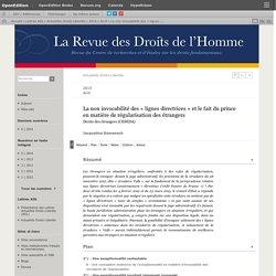 La non invocabilité des «lignes directrices» et le fait du prince en matière de régularisation des étrangers