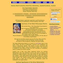 Lord Shiva Invocation - Maha Mrityunjaya Mantra Meaning and Audio
