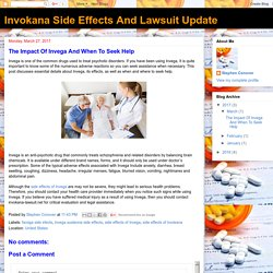 Invokana Side Effects And Lawsuit Update: The Impact Of Invega And When To Seek Help