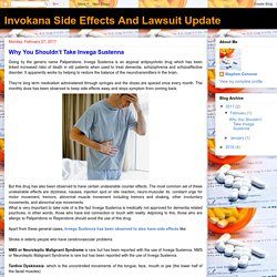 Invokana Side Effects And Lawsuit Update: Why You Shouldn't Take Invega Sustenna