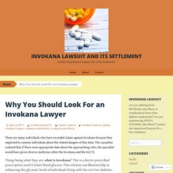 Why You Should Look For an Invokana Lawyer