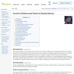 Involve Children and Youth in Family History Genealogy