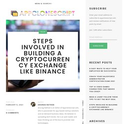 Steps Involved In Building A Cryptocurrency Exchange Like Binance