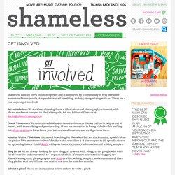 Get Involved – Shameless Magazine