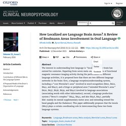 How Localized are Language Brain Areas? A Review of Brodmann Areas Involvement in Oral Language