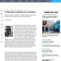 Io Buzzati, residente al «Corriere»