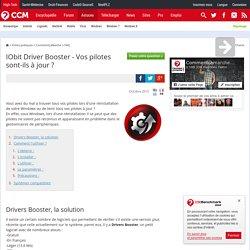 IObit Driver Booster - Vos pilotes sont-ils à jour ?