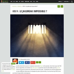 iOS 9 : le jailbreak impossible ?
