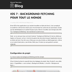iOS 7 : background fetching pour tout le monde