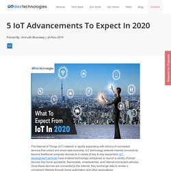 5 IoT Advancements To Expect In 2020