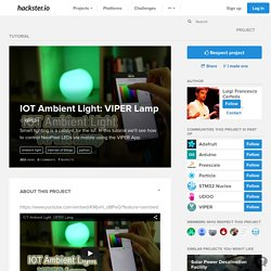 IOT Ambient Light: VIPER Lamp