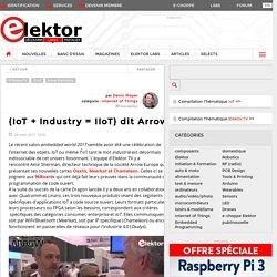 {IoT + Industry = IIoT} dit Arrow
