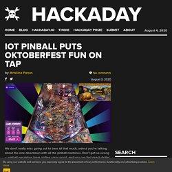 IOT Pinball Puts Oktoberfest Fun On Tap