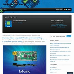 IoTuino is an Arduino-compatible Wi-Fi module for the Internet of Things