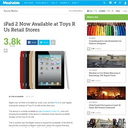iPad 2 Now Available at Toys R Us Retail Stores