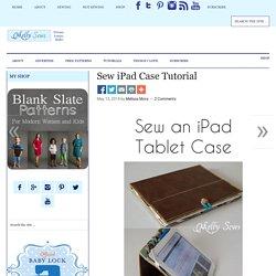 Sew iPad Case Tutorial