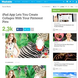 iPad App Lets You Create Collages With Your Pinterest Pins