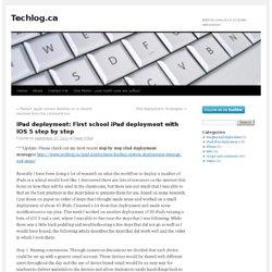 iPad deployment: First school iPad deployment with iOS 5 step by step
