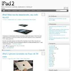 iPad 2 News, Rumors ed Anticipazioni